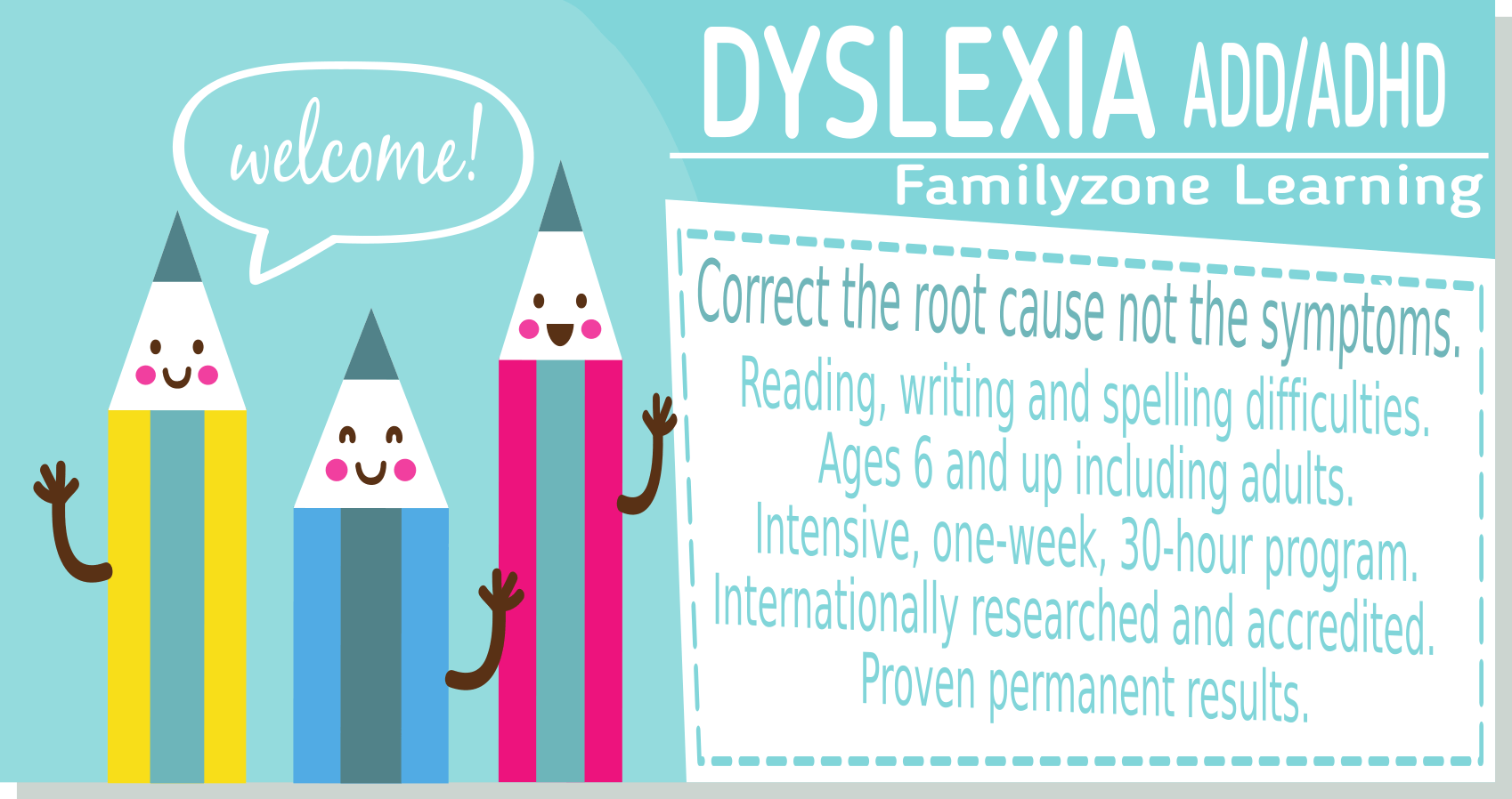 Davis Dyslexia ADHD Therapy Familyzone Learning South Africa. For all ages. Proven permanent results.