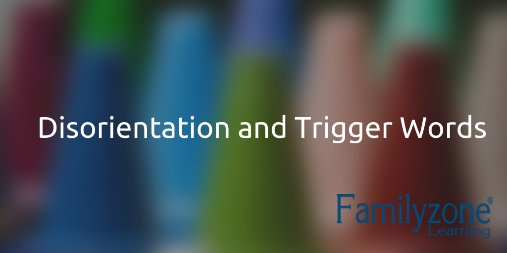 Disorientation and Trigger Words